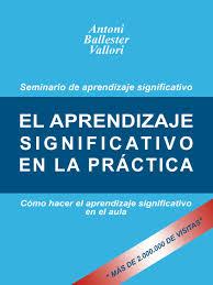 20141211091307-aprendizaje-significativo-practica.jpg