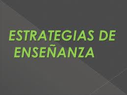 20150121092853-estrategias-de-ensenanza.jpg